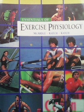 Essentials of Exercise Physiology - William D McArdle