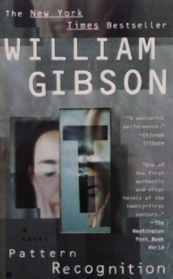Pattern Recognition - Willam Gibson